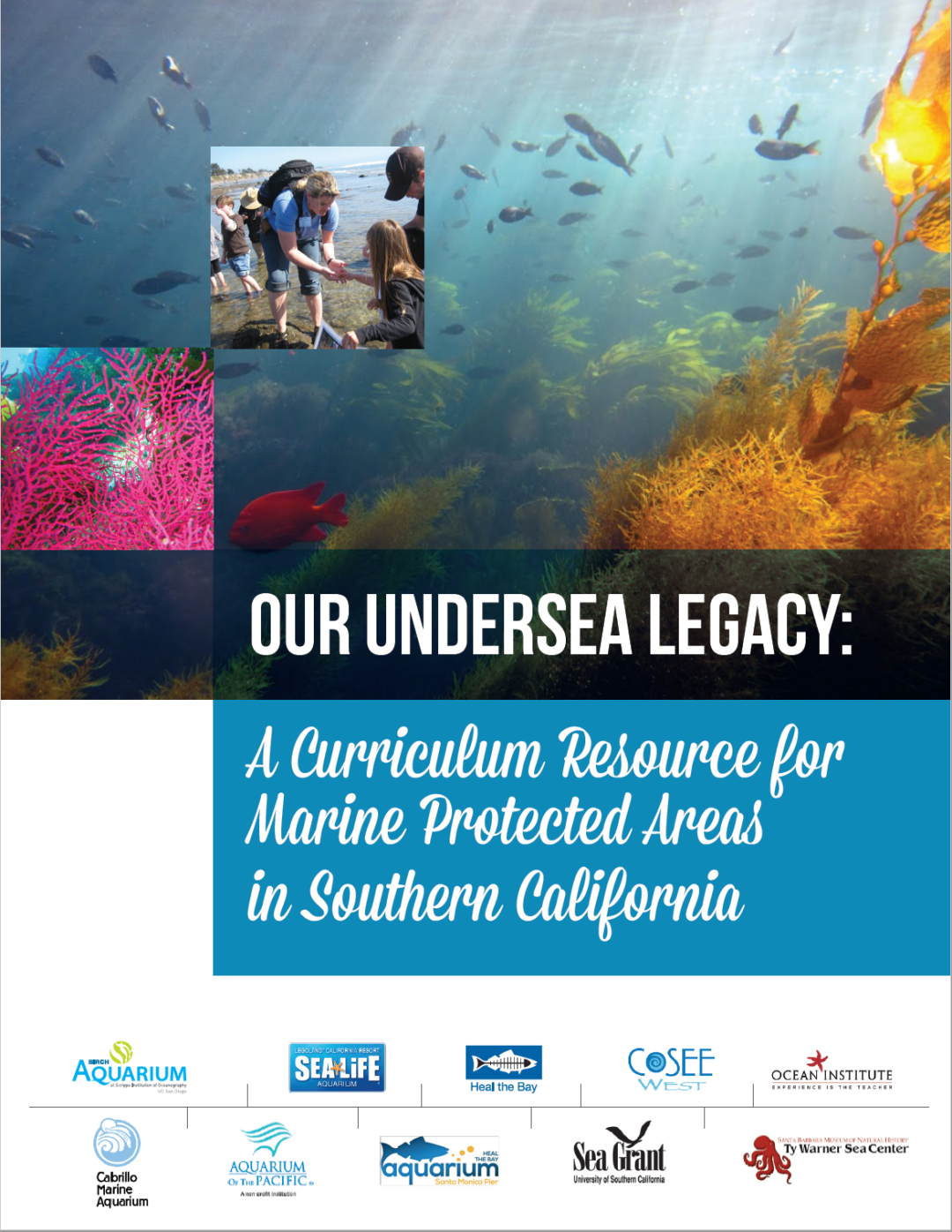 Our Undersea Legacy MPA Curriculum – Grades 6-8