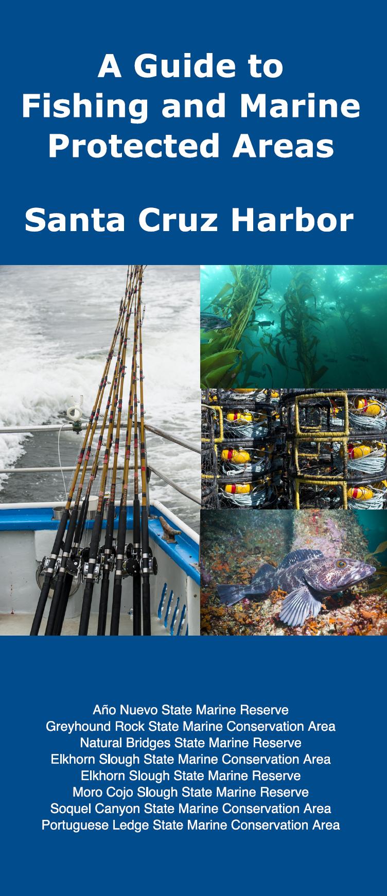 Fishing and MPAs Guide: Santa Cruz Harbor