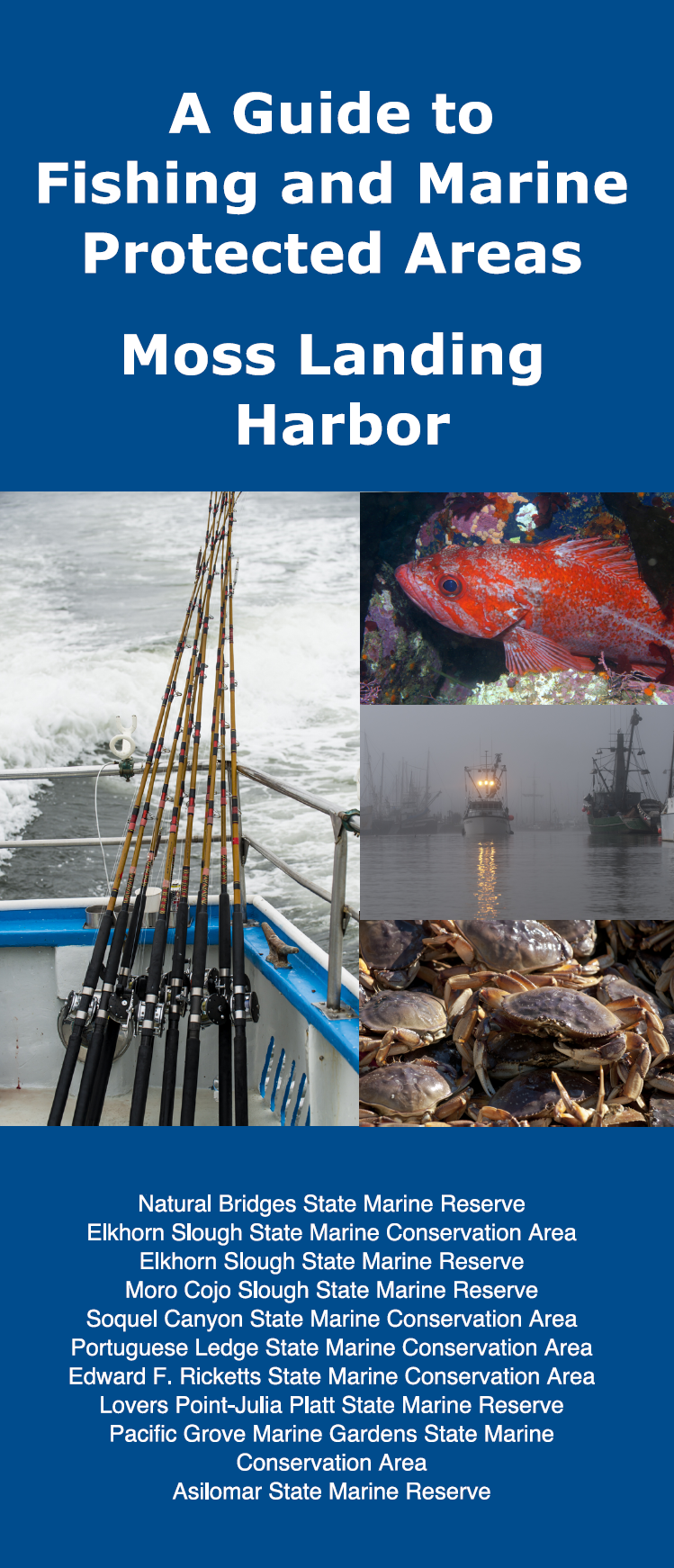Fishing and MPAs Guide: Moss Landing Harbor
